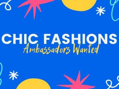 Chic Fashions Boutique Is Looking For Ambassadors